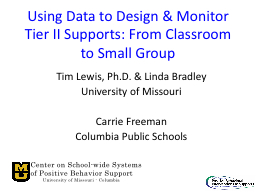 Using Data to Design & Monitor Tier II Supports: From C