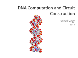 DNA Computation and Circuit Construction