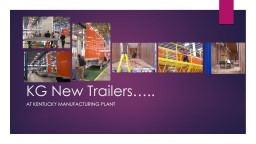 KG New Trailers…..