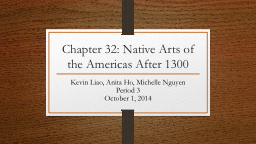 Chapter 32: Native Arts of the Americas After 1300
