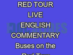 LONDON STOP LIST RED TOUR LIVE ENGLISH COMMENTARY Buses on the Red Tour display  PDF document - DocSlides