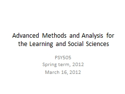 Advanced Methods and Analysis for the Learning and Social S