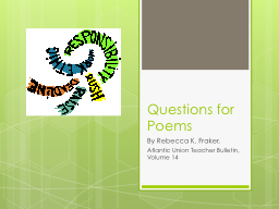 Questions for Poems