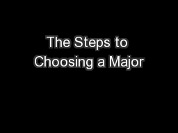 The Steps to Choosing a Major