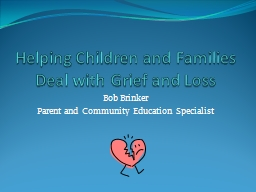 Helping Children and Families Deal with Grief and Loss