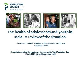 The health of adolescents and youth in India: A review of t
