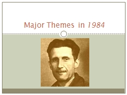 Major Themes in PowerPoint PPT Presentation