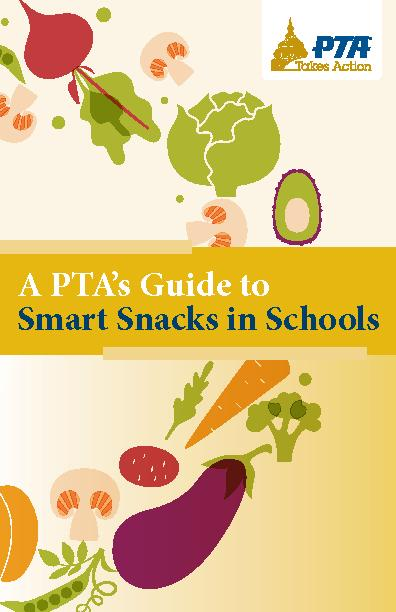 A PTA's Guide to Smart Snacks in Schools