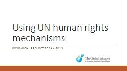 Using UN human rights mechanisms