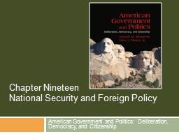 American Government and Politics:  Deliberation, Democracy,