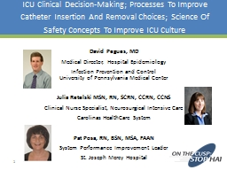 ICU Clinical Decision-Making; Processes To Improve Catheter