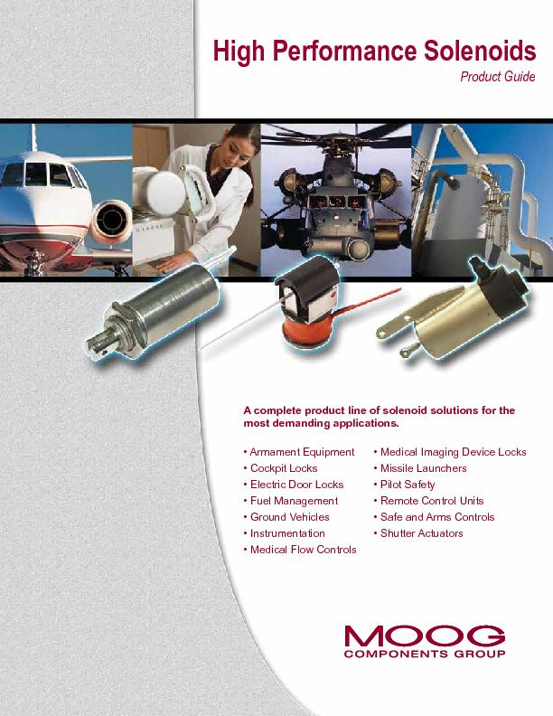 A complete product line of solenoid solutions for the • Armament