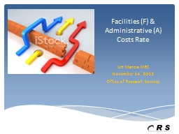 Facilities (F) & Administrative (A) Costs Rate PowerPoint PPT Presentation