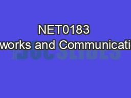 NET0183 Networks and Communications PowerPoint PPT Presentation