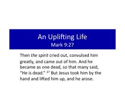 An Uplifting Life