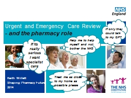 Urgent and Emergency Care Review
