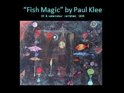 """""""Fish Magic"""" by Paul PowerPoint PPT Presentation"""