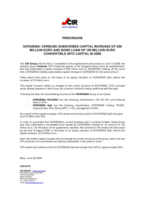 CIR Group informs that, in completion of the agreements announced on J
