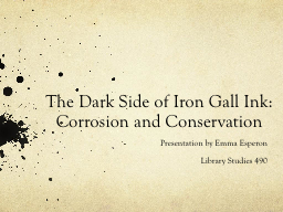 The Dark Side of Iron Gall Ink: