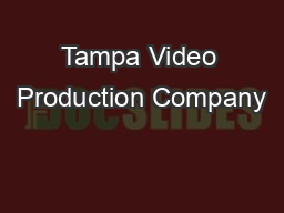 Tampa Video Production Company
