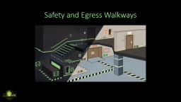 Safety and Egress Walkways