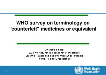 WHO survey on terminology on counterfeit medicines or equivalent  Terms used in WHO and WHA documentation Terms used in WHO and WHA documentation Reports from WHO Member States early s May  Resolutio