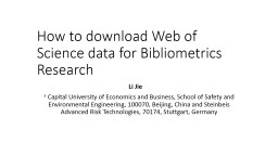 How to download Web of Science data for Bibliometrics Resea