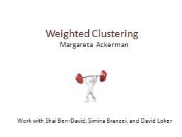 Weighted Clustering PowerPoint PPT Presentation
