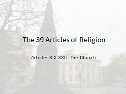 The 39 Articles of Religion PowerPoint PPT Presentation