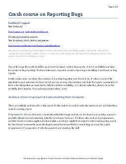 Page of This document is copyrighted by Creative Commons  held by Pradeep Soundararajan  Santhosh Tuppad Crash course on Reporting Bugs Test Enthusiast httptuppad