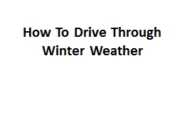 How To Drive Through Winter Weather