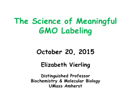 The Science of Meaningful GMO Labeling PowerPoint PPT Presentation