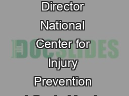 Oce of the Director National Center for Injury Prevention and Control Impleme