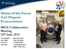 Status of the Focus Coil Magnet Procurement