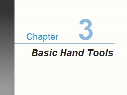 3 Basic Hand Tools PowerPoint PPT Presentation