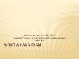Wrist & Hand Exam PowerPoint PPT Presentation