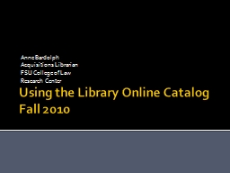 Using the Library Online Catalog PowerPoint PPT Presentation