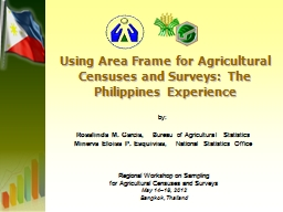 Using Area Frame for Agricultural Censuses and Surveys: The