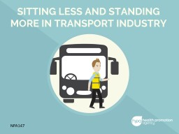 SITTING LESS AND STANDING MORE IN TRANSPORT INDUSTRY