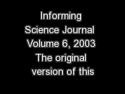 Informing Science Journal  Volume 6, 2003 The original version of this