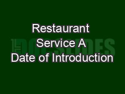 Restaurant Service A Date of Introduction