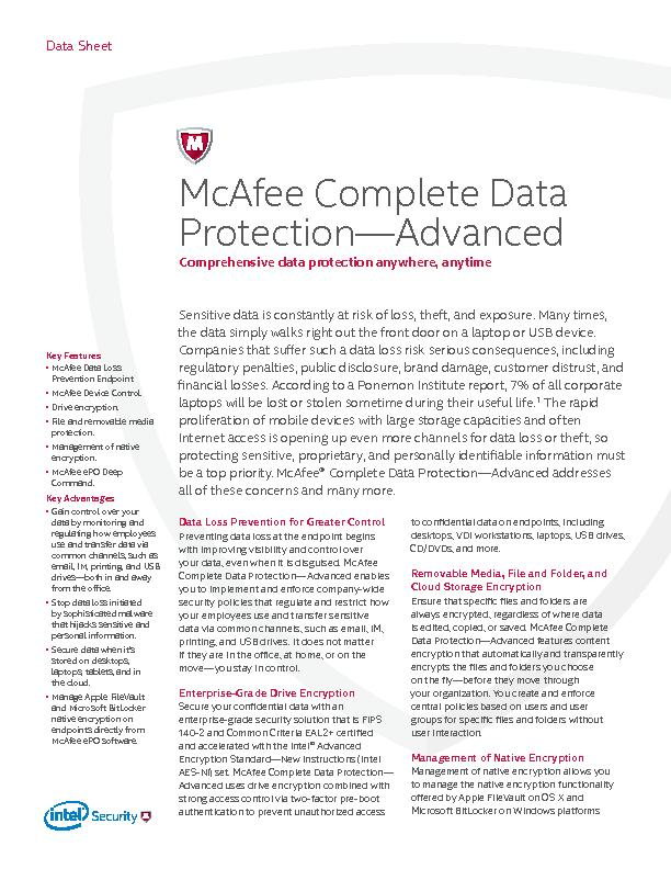 Key FeaturesMcAfee Data Loss Prevention Endpoint.McAfee Device Control