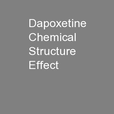 Dapoxetine Chemical Structure Effect