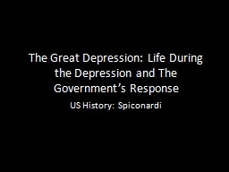 The Great Depression: Life During the Depression and The Go