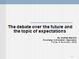 The debate over the future and the topic of expectation
