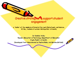 Creative strategies to support student engagement