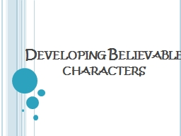 Developing Believable characters