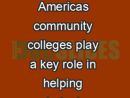 Where Value Meets Values The Economic Impact of Community Colleges  Americas community colleges play a key role in helping students increase their employability and achieve their individual potential