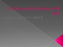 Chi-Square Goodness-of-Fit Tests PowerPoint PPT Presentation