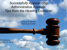 Successfully Approaching Administrative Appeals: PowerPoint PPT Presentation